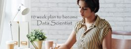 10-Week Plan to Become Data Scientist